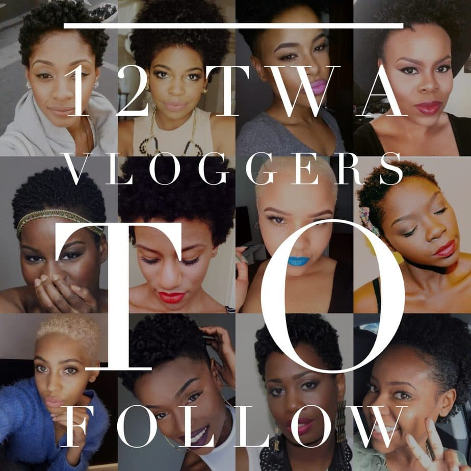 TWA Natural Hairstyles: 12 Vloggers to Know!