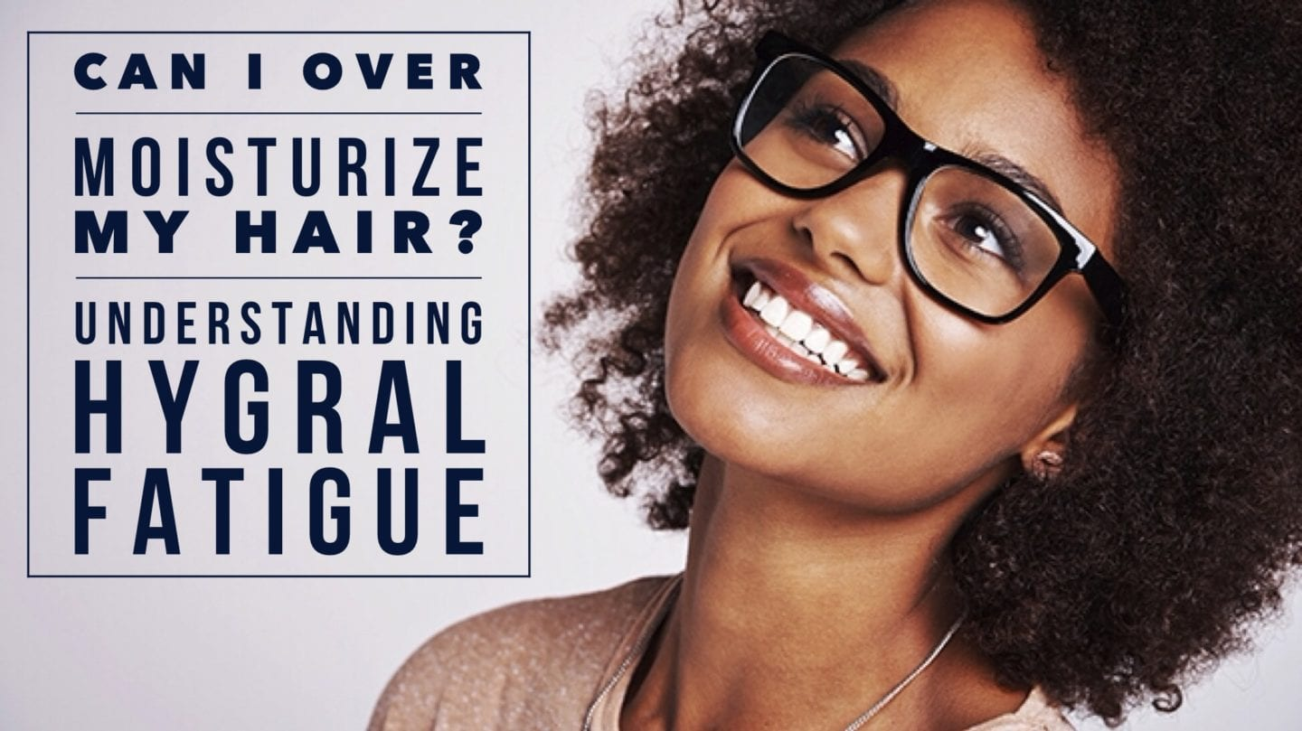Can I Over-Moisturize My Hair? Understanding Hygral Fatigue