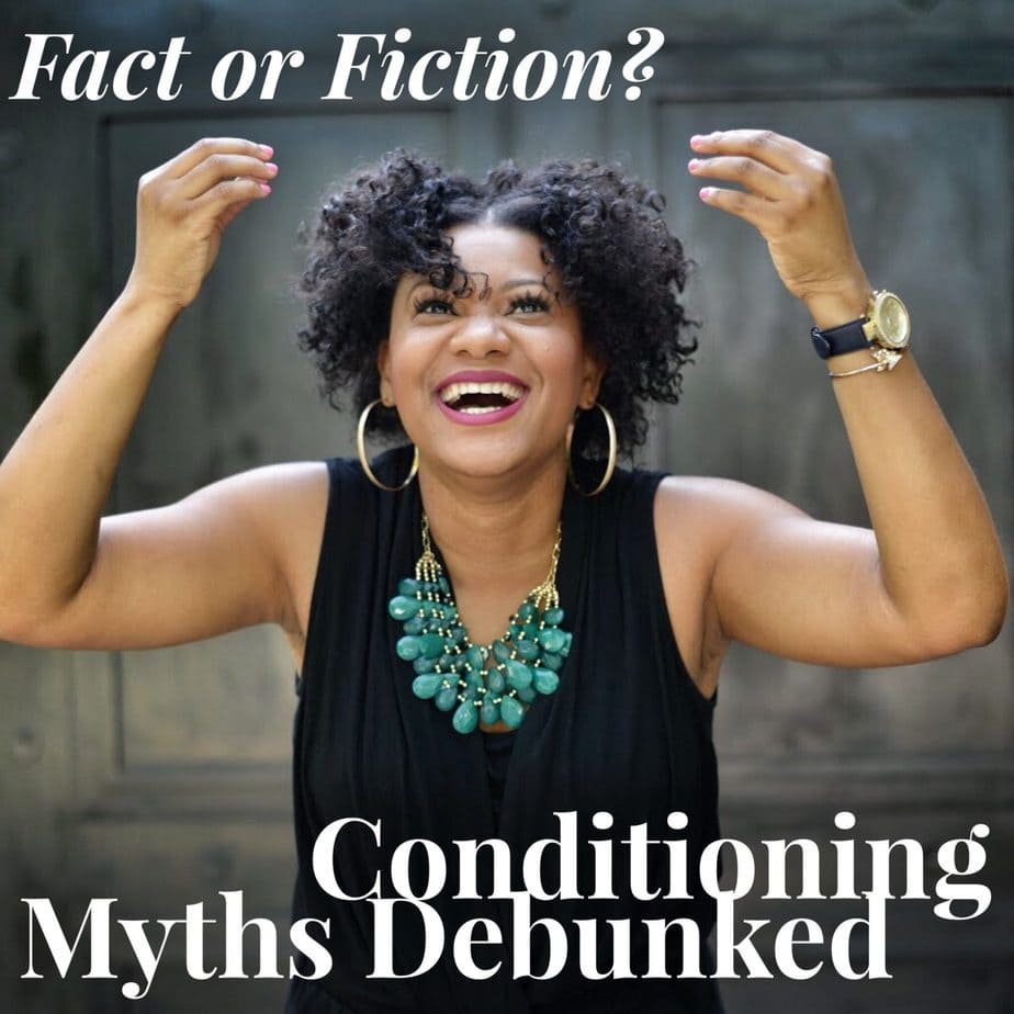 Fact or Fiction? Conditioning Hair Care Myths Debunked