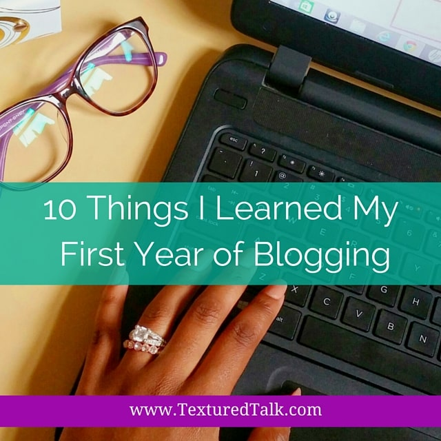 10 Things I Learned During My First Year of Blogging