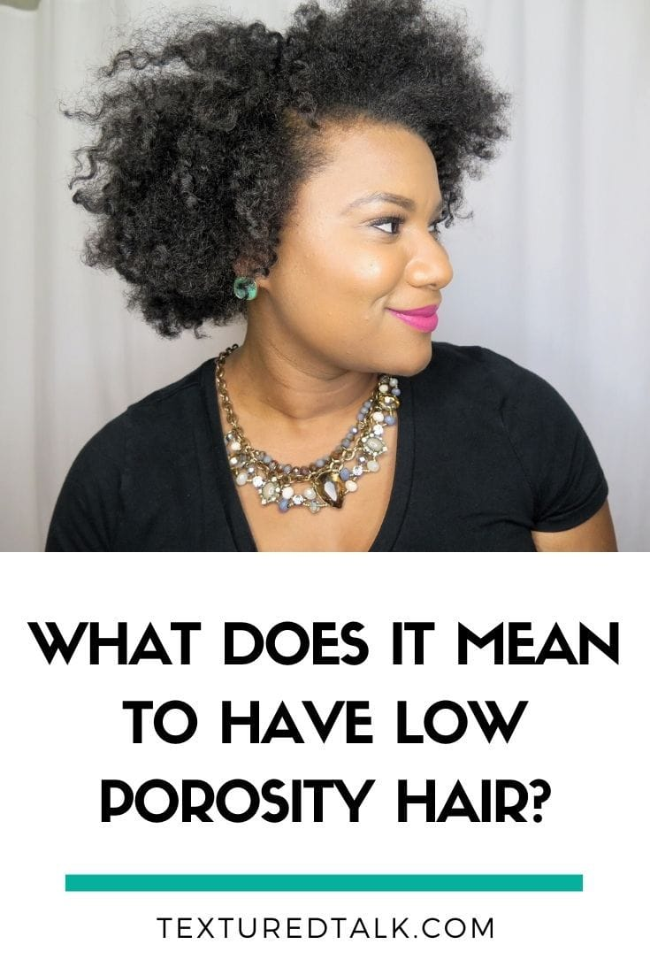 what does it mean to have low porosity hair?